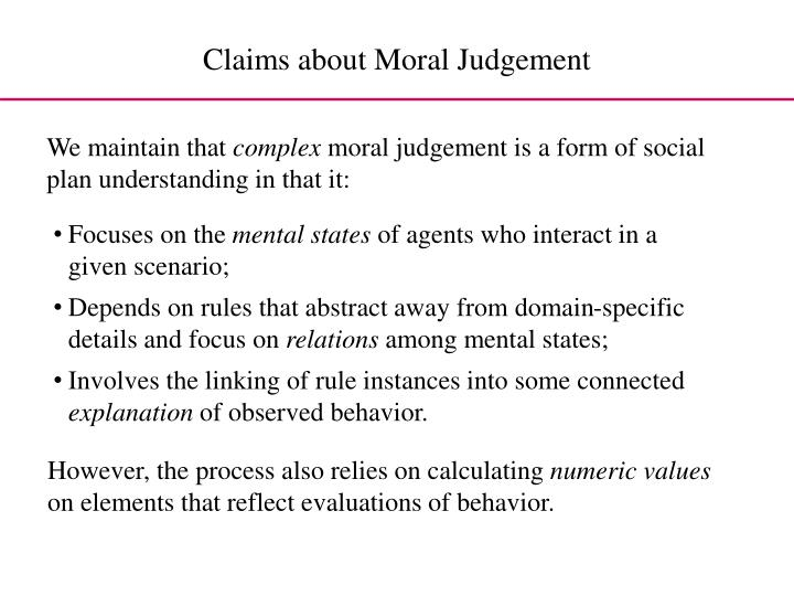 Claims about Moral Judgement