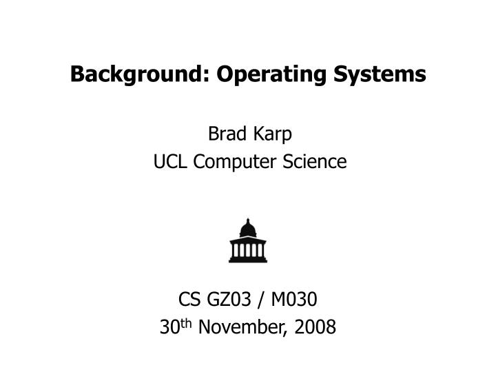 background operating systems