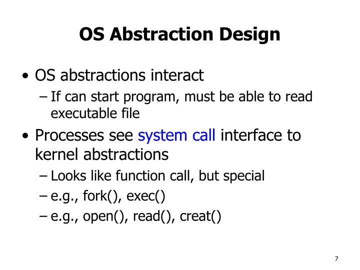 OS Abstraction Design