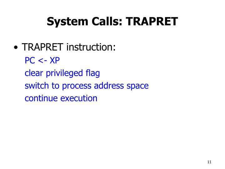 System Calls: TRAPRET