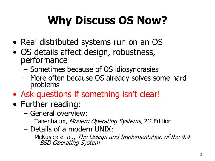 Why Discuss OS Now?