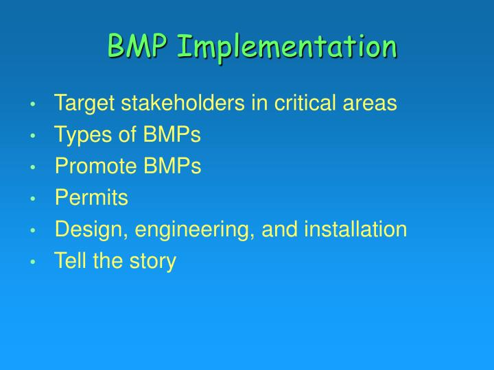 BMP Implementation
