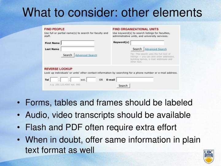 What to consider: other elements