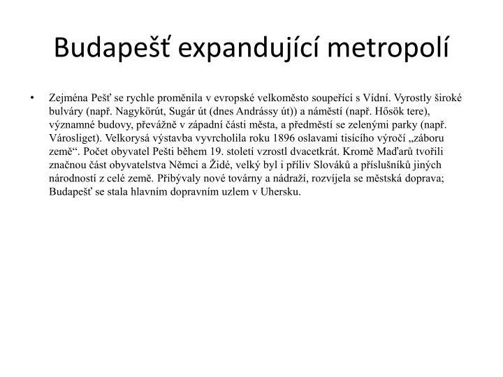 Budapešť expandující metropolí