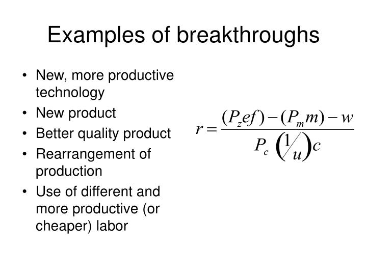 Examples of breakthroughs