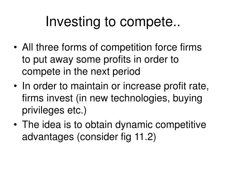 Investing to compete..