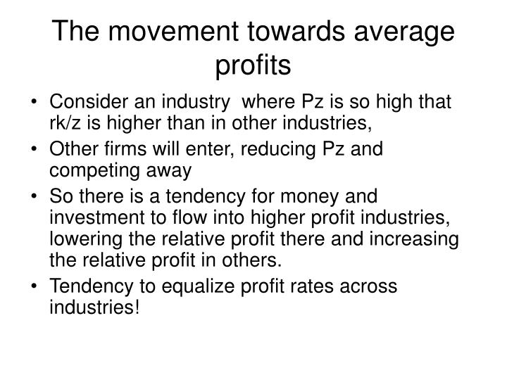 The movement towards average profits