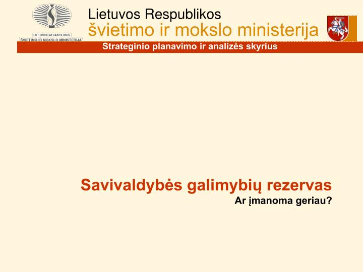 Savivaldybės galimybių rezervas