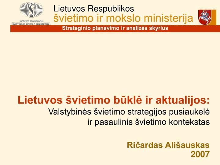 Lietuvos švietimo būklė ir aktualijos: