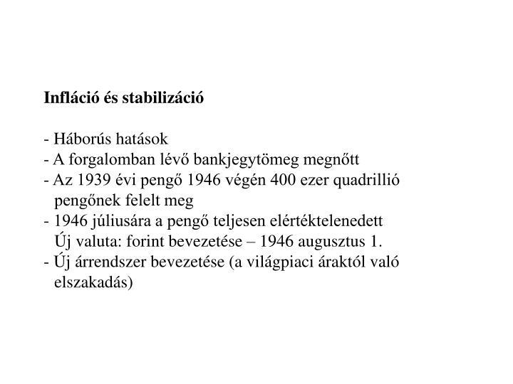 Infláció és stabilizáció