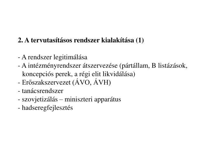 2. A tervutasításos rendszer kialakítása (1)