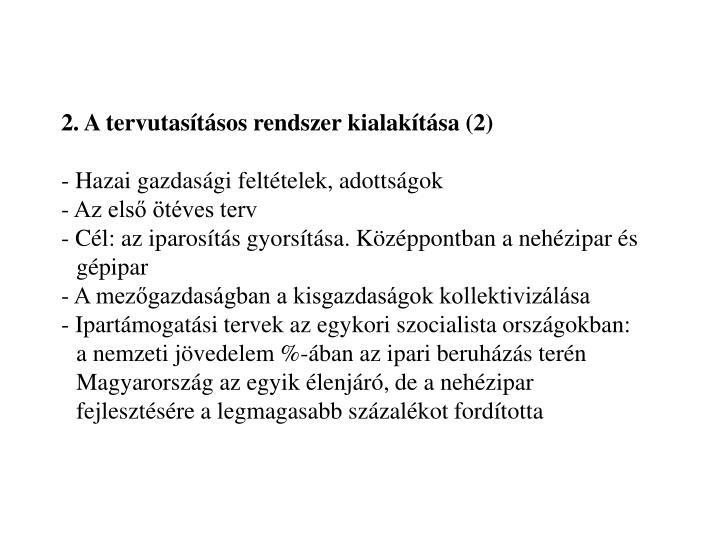 2. A tervutasításos rendszer kialakítása (2)
