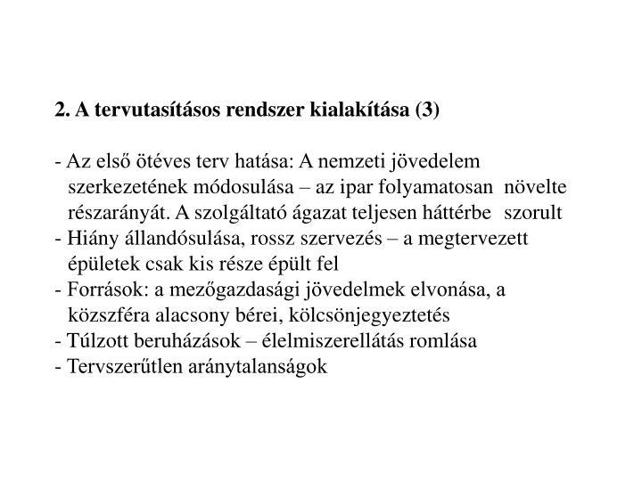 2. A tervutasításos rendszer kialakítása (3)