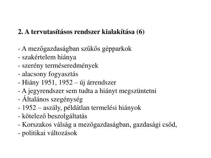 2. A tervutasításos rendszer kialakítása (6)