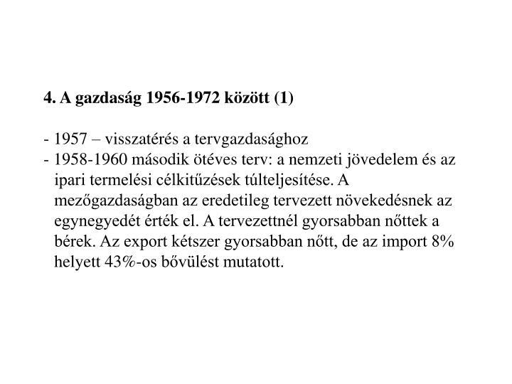 4. A gazdaság 1956-1972 között (1)