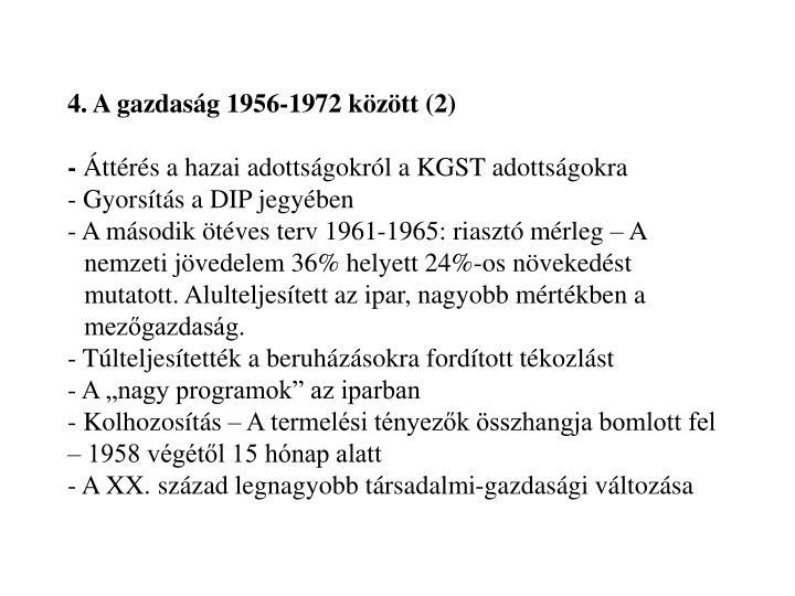 4. A gazdaság 1956-1972 között (2)