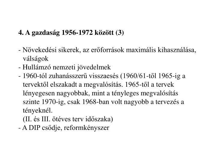 4. A gazdaság 1956-1972 között (3)