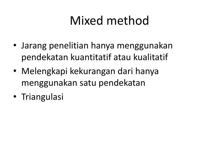 Mixed method