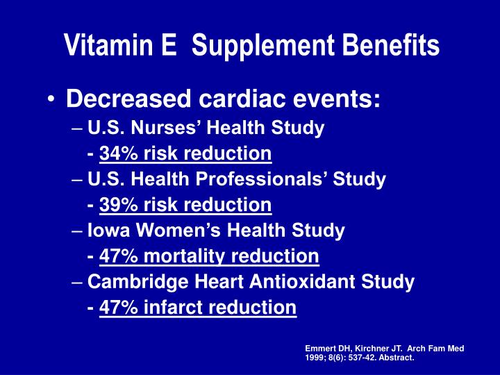 Vitamin E  Supplement Benefits