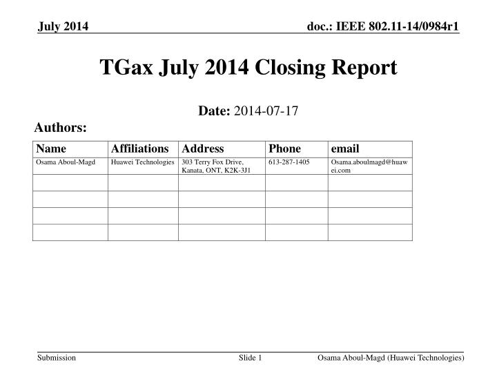 Tgax july 2014 closing report