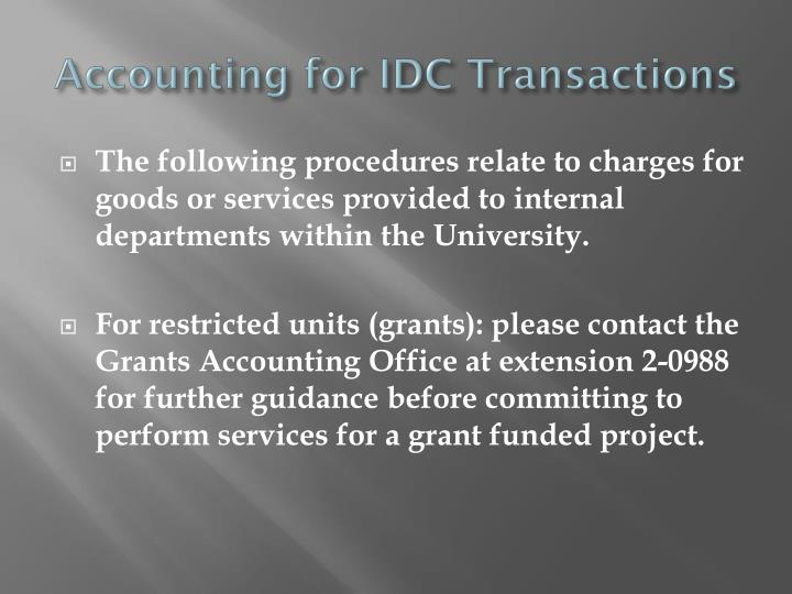 Accounting for IDC Transactions