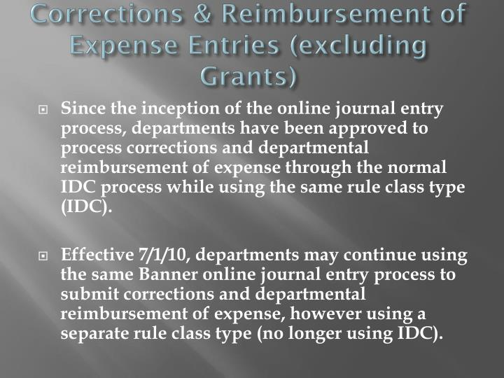 Corrections & Reimbursement of Expense Entries (excluding Grants)