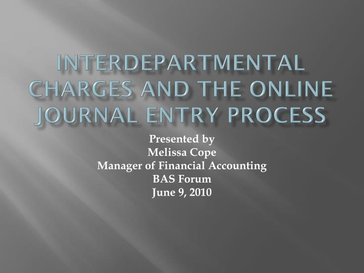 INTERDEPARTMENTAL Charges and the online journal entry process
