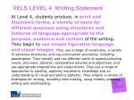 vels level 4 writing statement
