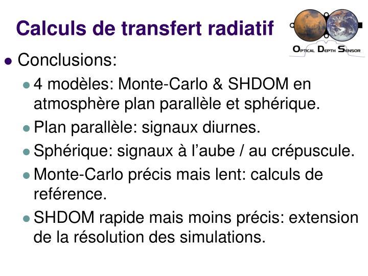 Calculs de transfert radiatif