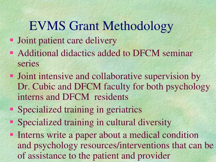 EVMS Grant Methodology