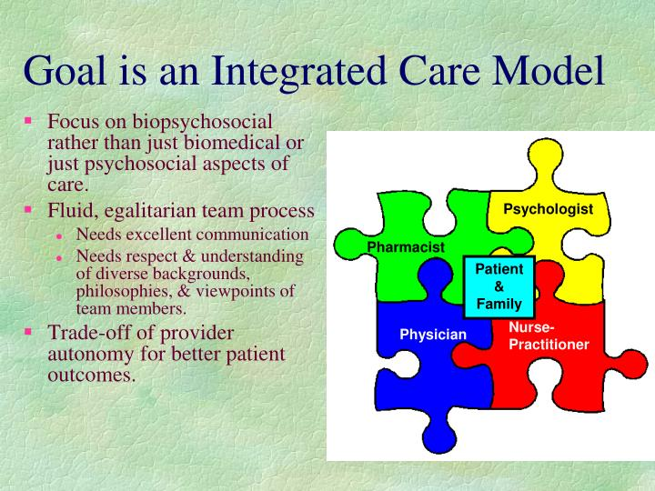 Goal is an Integrated Care Model