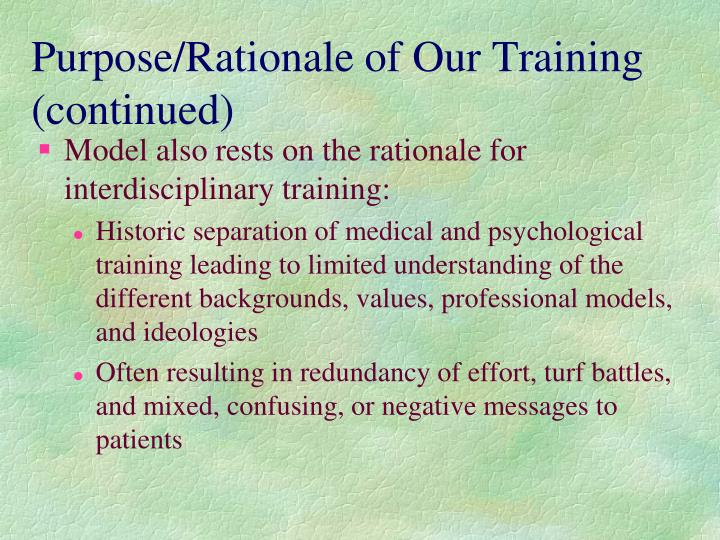 Purpose/Rationale of Our Training  (continued)
