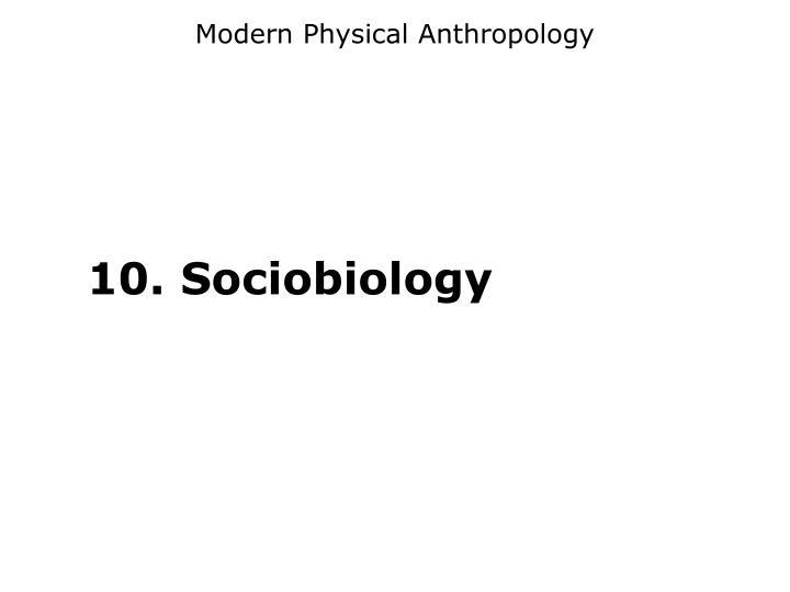 Modern Physical Anthropology