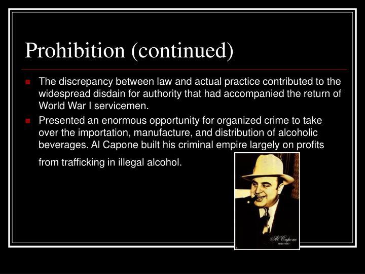 Prohibition (continued)