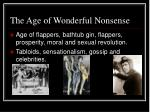 the age of wonderful nonsense