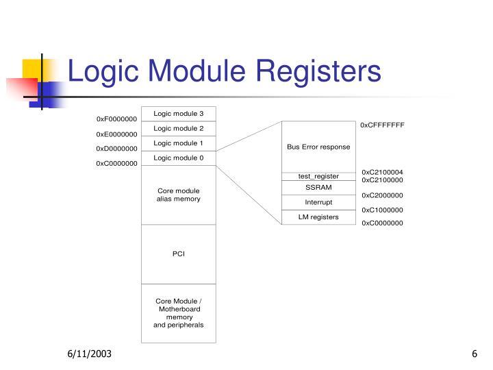 Logic Module Registers