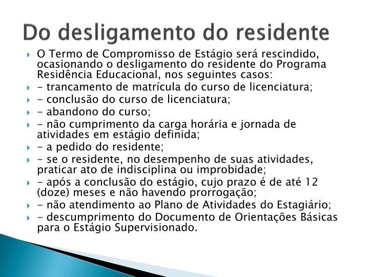 Do desligamento do residente