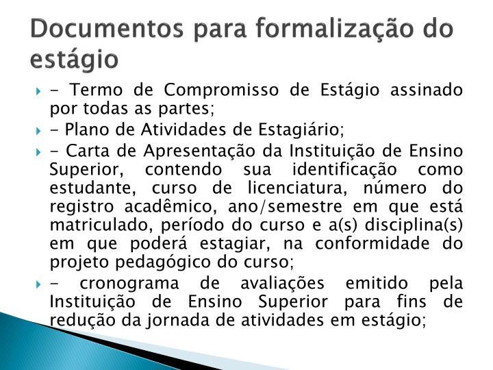 Documentos para formalização do estágio