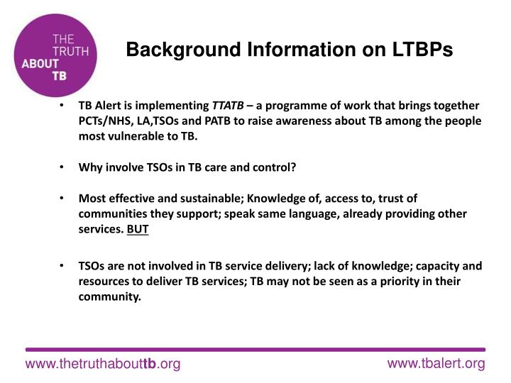 Background Information on LTBPs