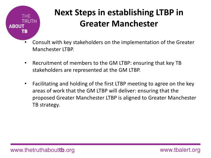 Next Steps in establishing LTBP in  Greater Manchester