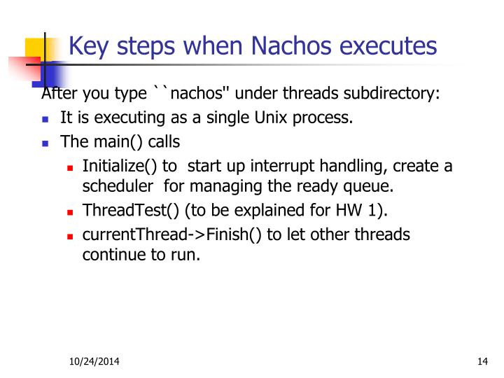 Key steps when Nachos executes