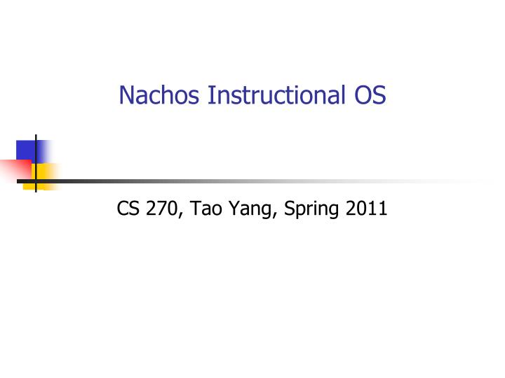 Nachos Instructional OS