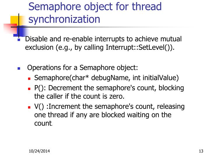 Semaphore object for thread synchronization
