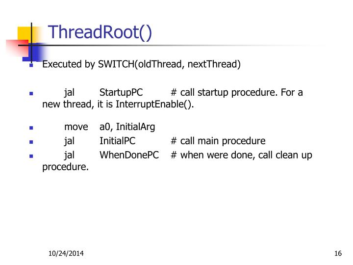 ThreadRoot()