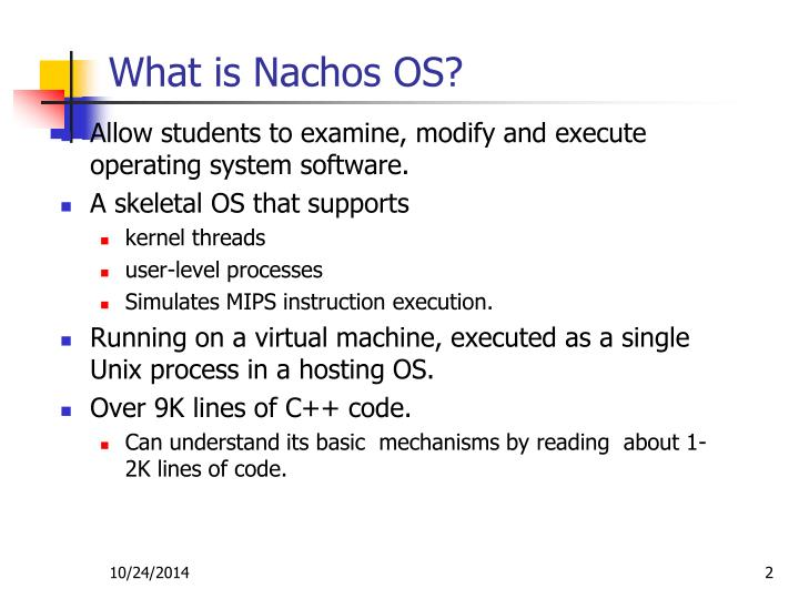 What is Nachos OS?