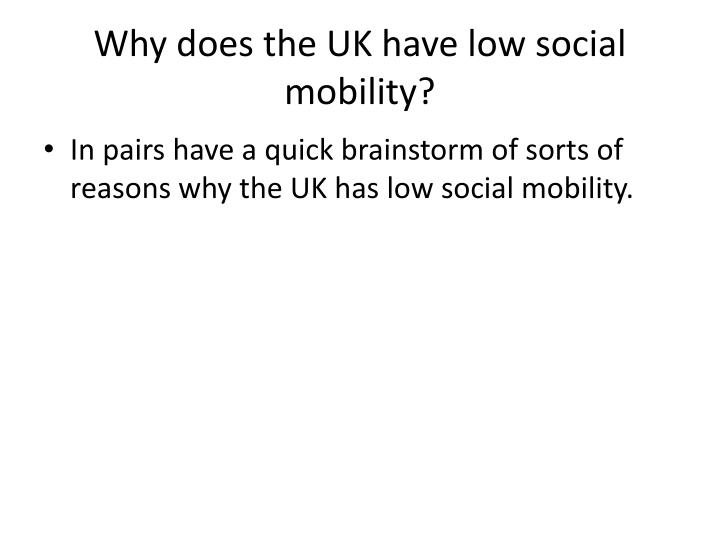 Why does the UK have low social mobility?