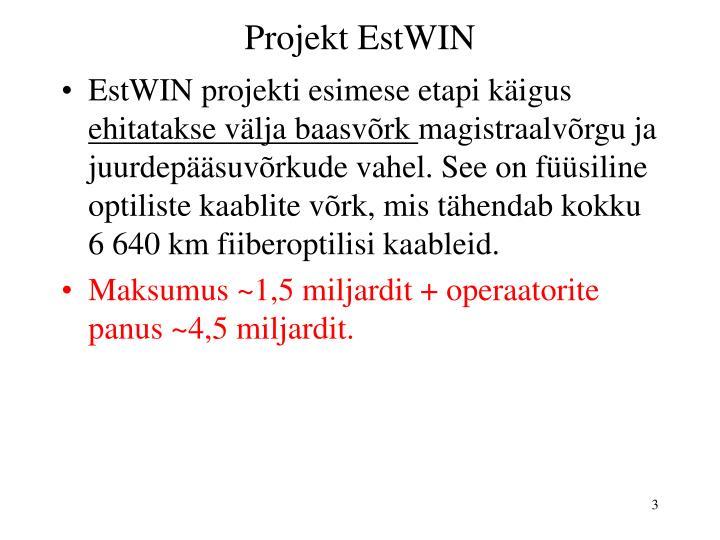 Projekt EstWIN