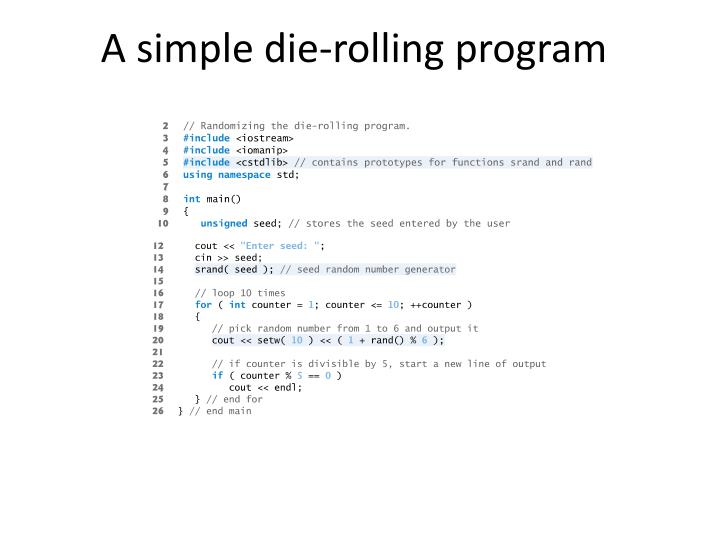 A simple die-rolling program