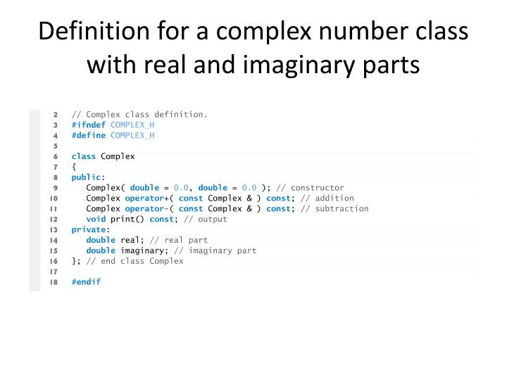 Definition for a complex number class with real and imaginary parts
