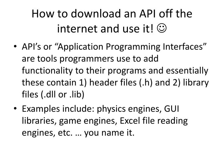 How to download an API off the internet and use it!